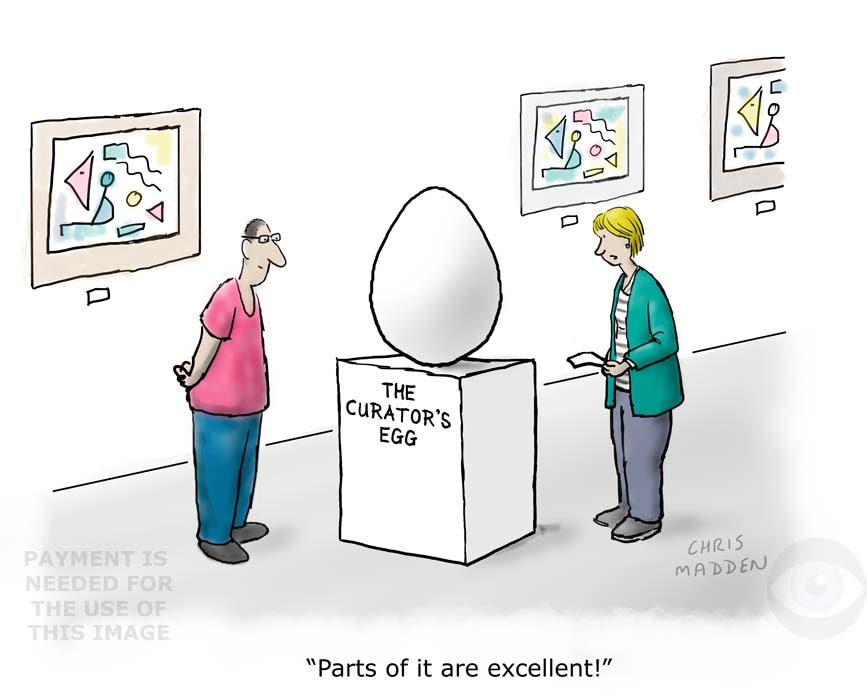 contemporary art cartoon - curates egg cartoon