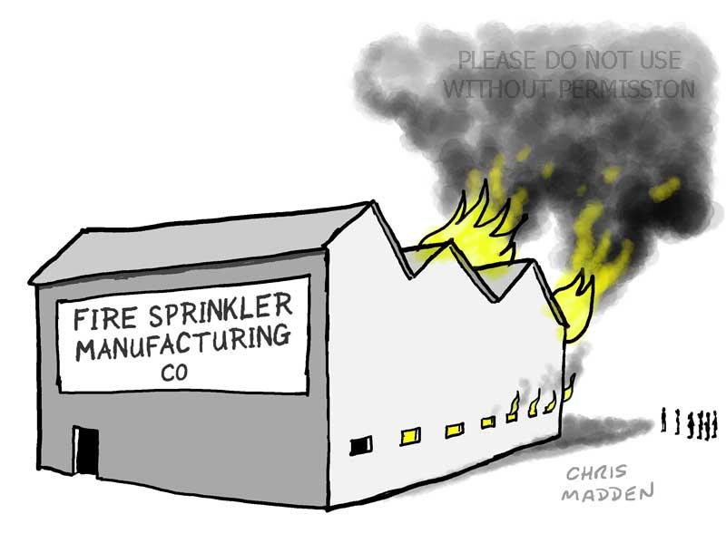 ironic fire in sprinkler factory cartoon