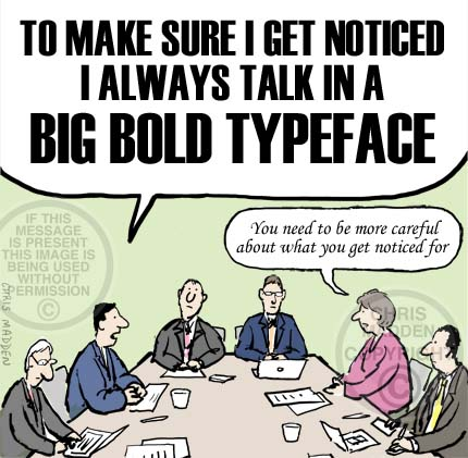 Management style cartoon. Man talking very loudly - in a bold typeface
